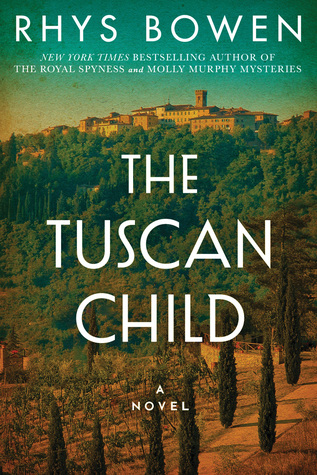 Book Review: The Tuscan Child by Rhys Bowen