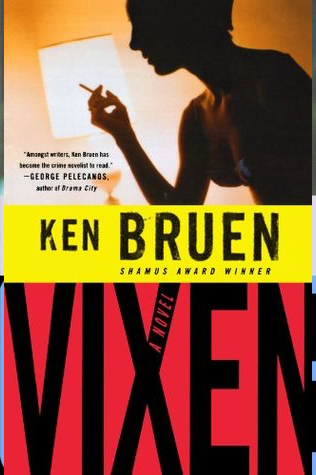 Book Review: Ken Bruen's Vixen