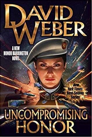 Book Review: David Weber's Uncompromising Honor