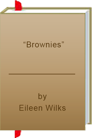 "Book Review: ""Brownies"" by Eileen Wilks"