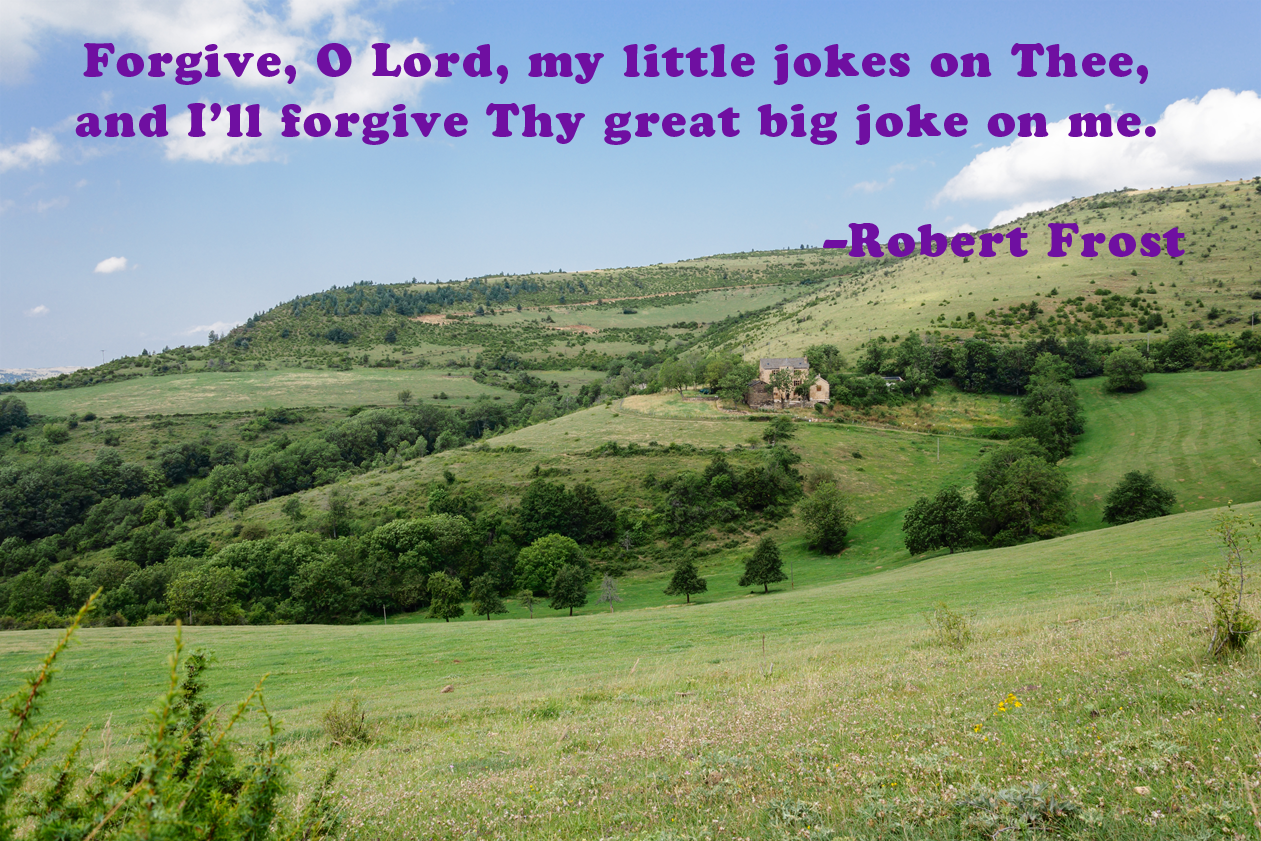 Robert Frost quote laid over a rolling landscape of hills in France