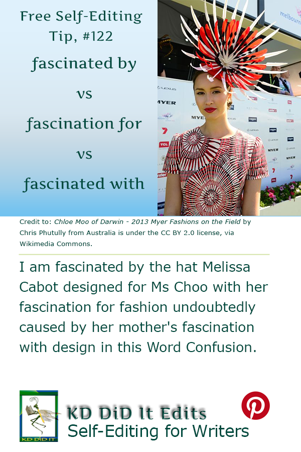 Word Confusion: Fascinated By, For, or With