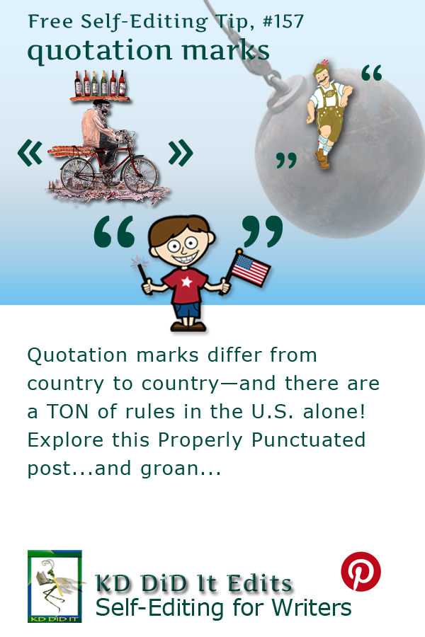 Properly Punctuated: Quotation Marks, ' and ""