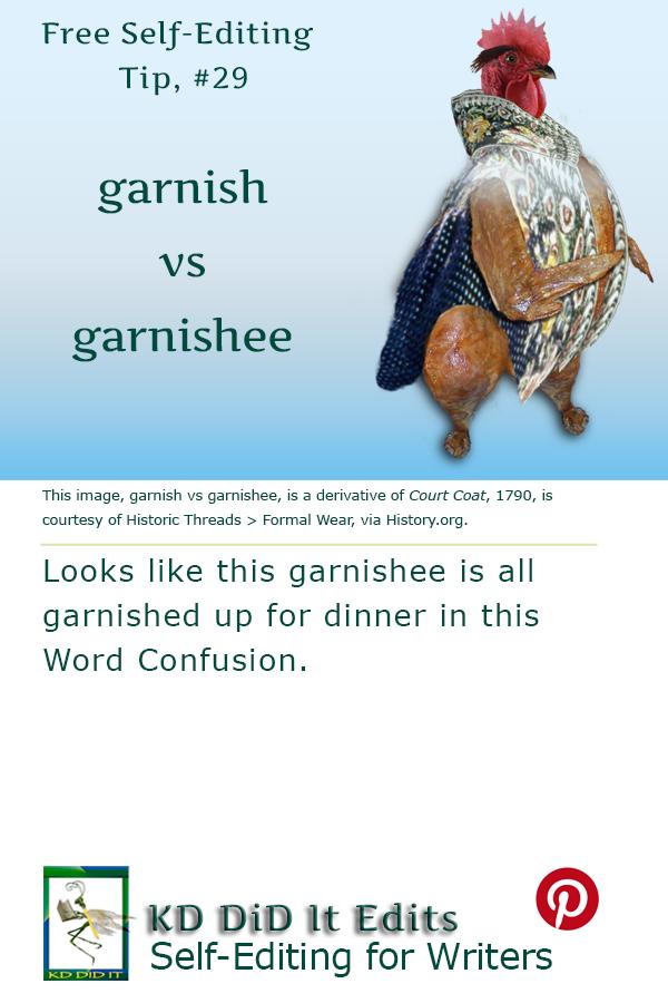 Word Confusion: Garnish versus Garnishee