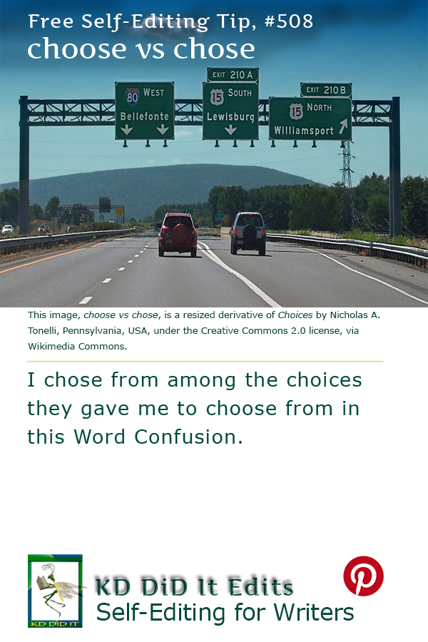 Word Confusion: Choose versus Chose