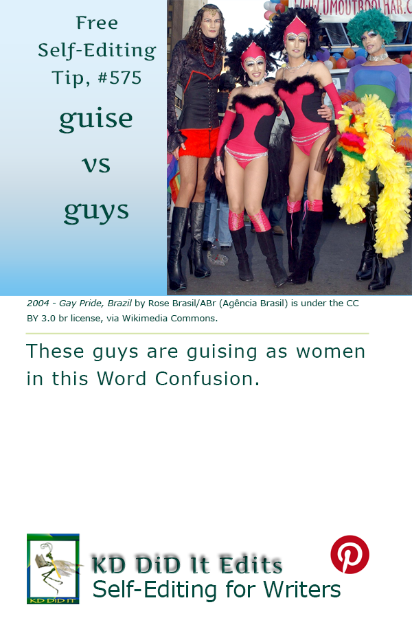 Word Confusion: Guise versus Guys