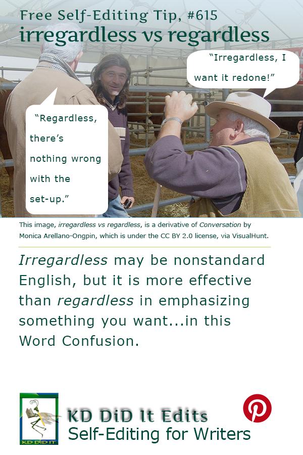 Word Confusion: Irregardless versus Regardless