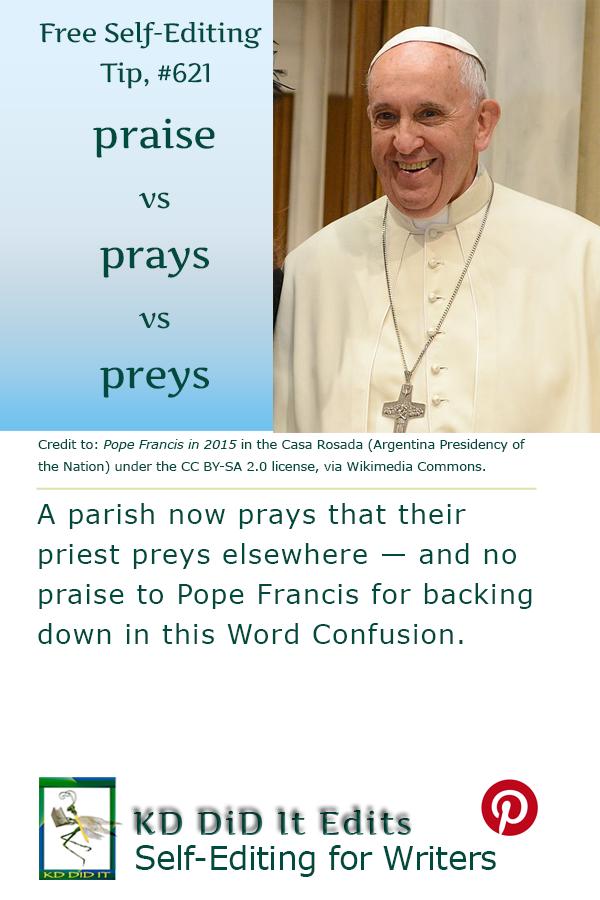 Word Confusion: Praise v Prays v Preys