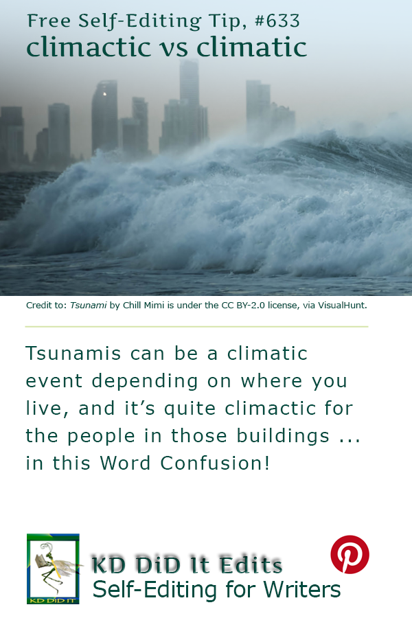 Word Confusion: Climactic versus Climatic
