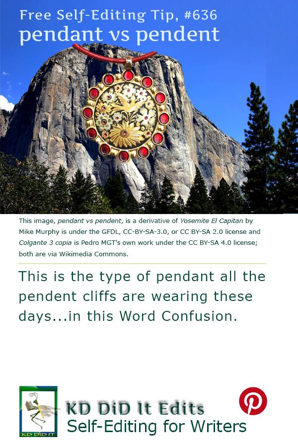 Word Confusion: Pendant versus Pendent